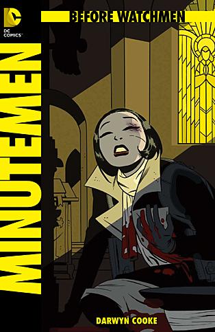 Before Watchmen: Minutemen 3