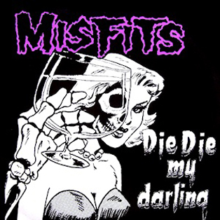 Misfits_-_Die,_Die_My_Darling_cover
