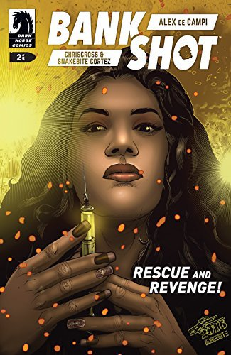 A woman, surrounded by floating red debris and holding up a yellow filled syringe like she is looking at it in depth. This is the cover art for BankShot #2